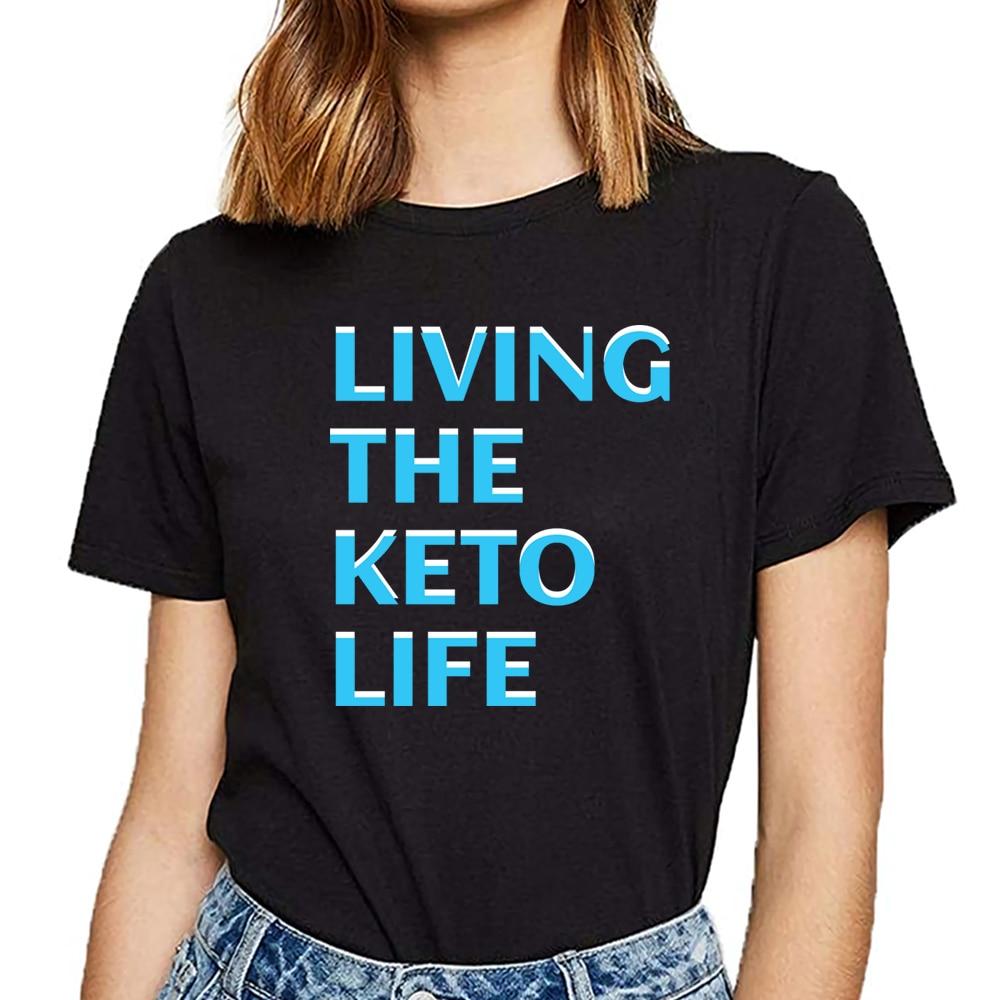 Tops T Shirt Women keto diet keto life Funny Harajuku Print Female Tshirt
