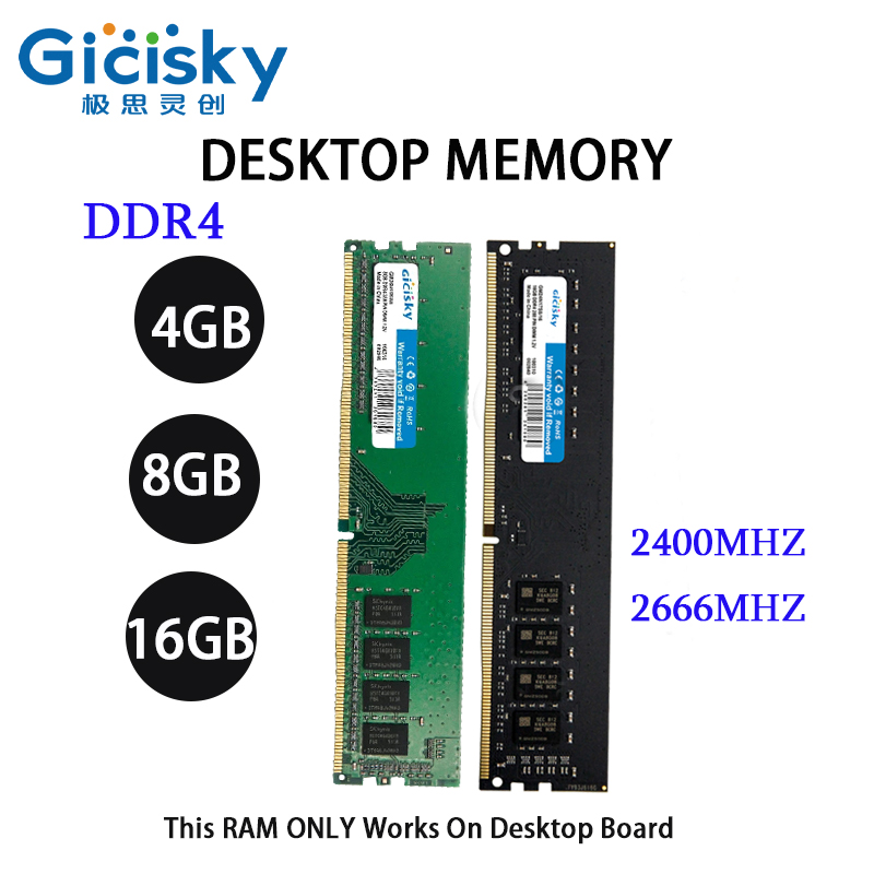 Gicisky Desktop DDR4 4/8/16GB 2400/2666MHZ RAM Memory Original 288 Pin 1.2V AMD/intel New Dimm CPU PC Motherboard 1PCS