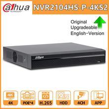Dahua NVR orijinal 4CH NVR2104HS P 4KS2 4 PoE Lite 4K H.265 ağ Video kaydedici ile 1SATA 2USB arayüzü IP kamera CCTV