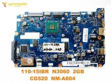 Original für Lenovo 110-15IBR laptop motherboard 110-15IBR N3060 2GB CG520 NM-A804 getestet gute freies verschiffen