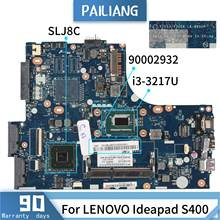 PAILIANG Laptop motherboard For LENOVO Ideapad S400 LA-8952P 90002932 Mainboard Core SR0N9 i3-3217U DDR3(China)