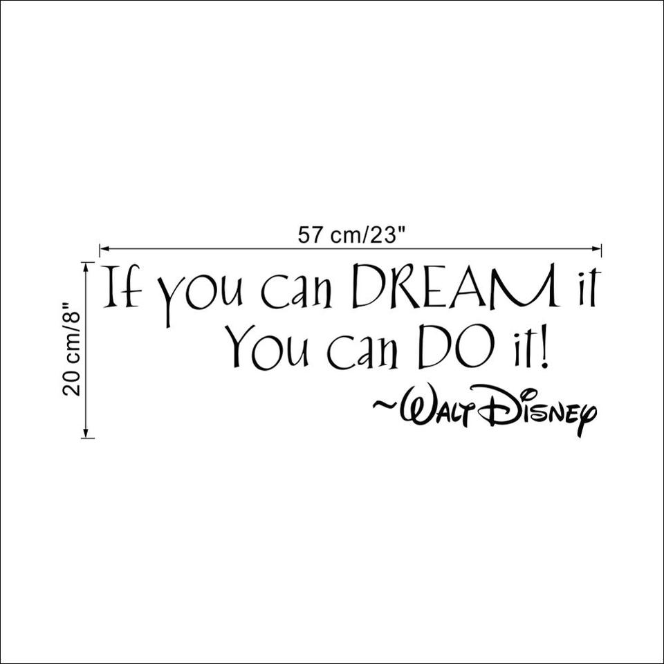 disney if you can dream it you can do it inspiring quotes wall