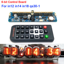 6-bit NIXIE Tube Clock Motherboard Core Board Control Panel remote control for in12 in14 in18 qs30-1 Glow Tube Clock Controller