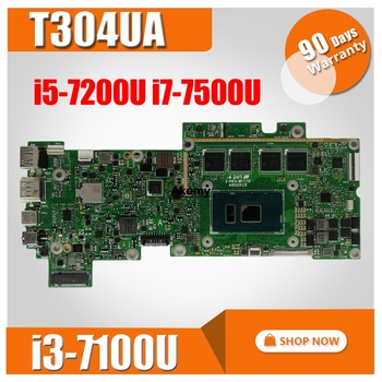 T304UA Motherboard i3-7100U/i5-7200U/i7-7500U For Transformer 3 Pro ASUS T304U T304UA Laptop motherboard (Exchange)! !
