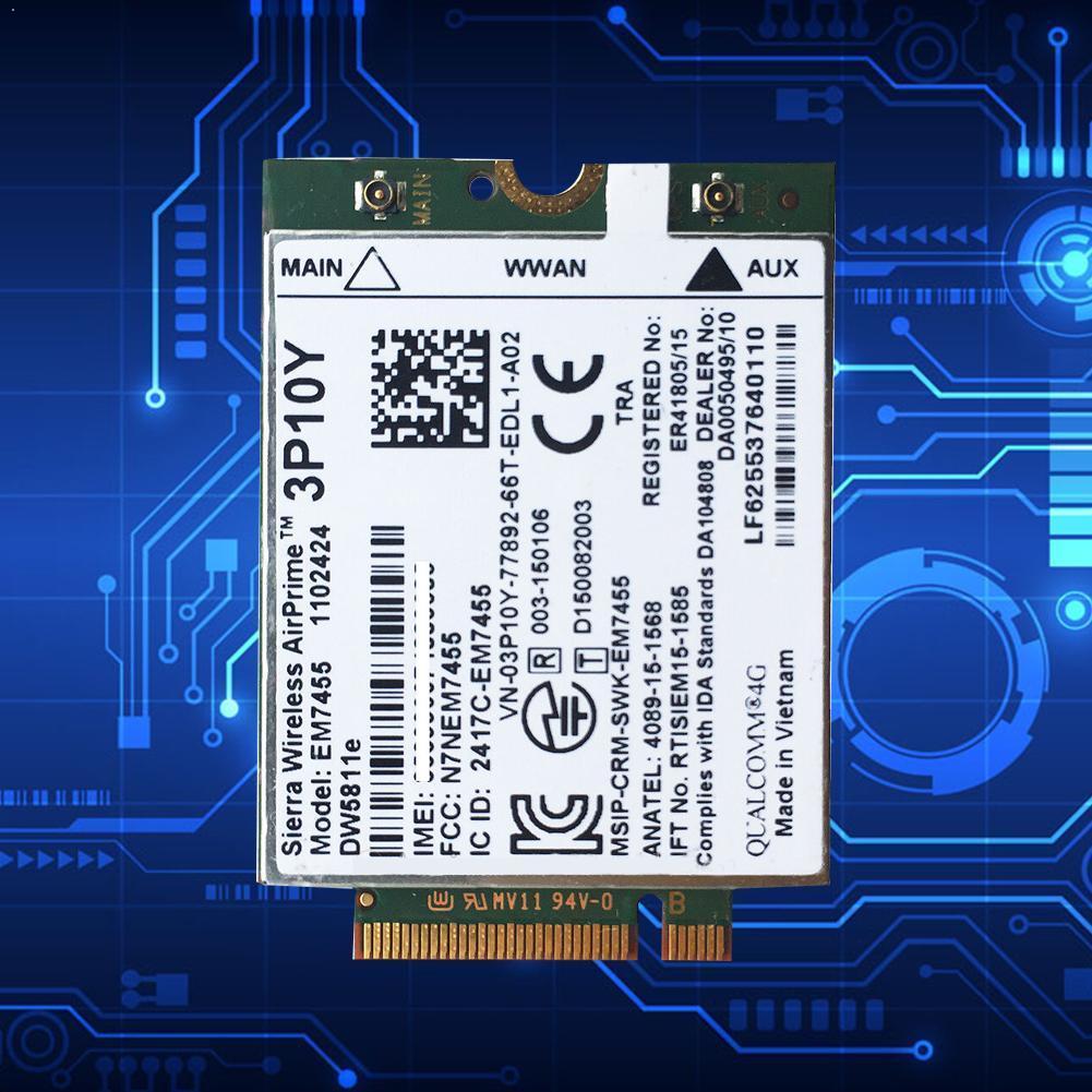 4G Wifi WWAN Card Module 3P10Y Sierra EM7455 Qualcomm Notebook For Dell Series E5470 Laptop LTE Latitude Snapdragon X7 E9O6