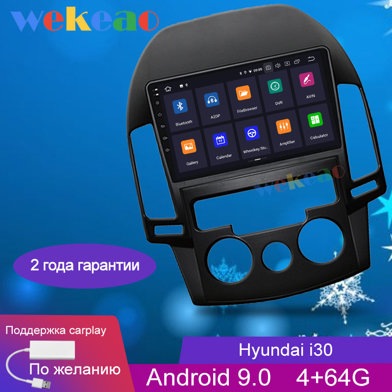 Wekeao Touch Screen 9'' <font><b>1Din</b></font> Android 9.0 <font><b>Car</b></font> Dvd <font><b>Multimedia</b></font> <font><b>Player</b></font> For Hyundai i30 <font><b>Car</b></font> Radio GPS Navigation Auto Radio 2006-2011 image
