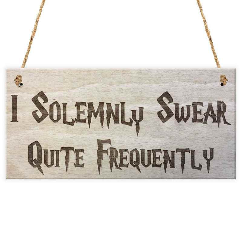 I Solemnly Swear Quite Frequently Wizardy Novelty Hanging Plaque Funny Gift Bedroom Sign