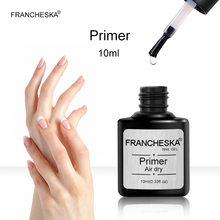 Francheska 10 мл быстро сохнущая на воздухе для ногтей для сушки Гель-лак для ногтей грунтовку балансировки жидкости для ногтей, грунтовка, база, о...