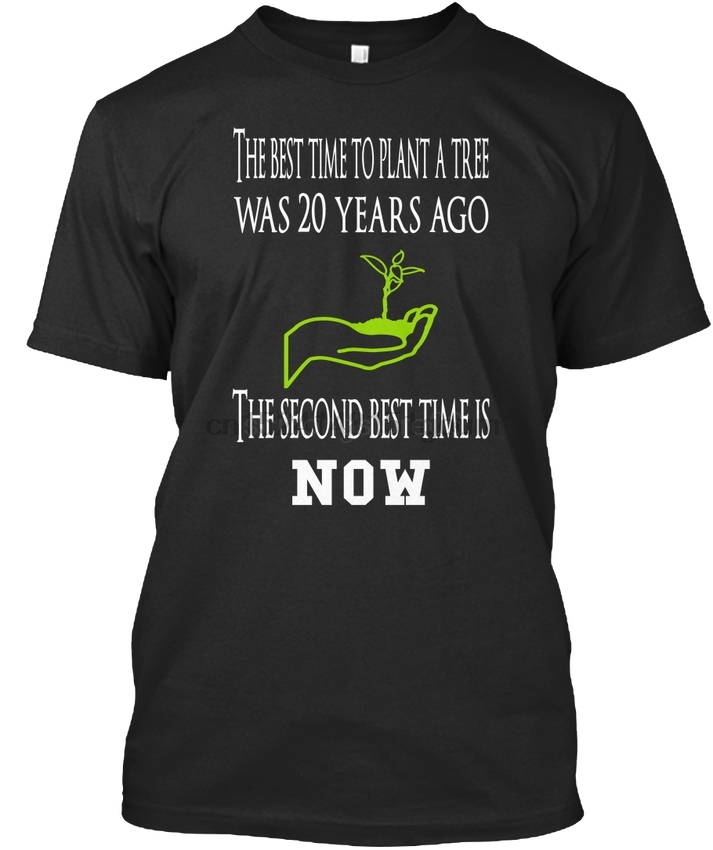 Tree T - The Best Time To Plant Was 20 Years Ago Second Is Premium Tee T-Shirt image