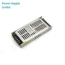 Moc wyświetlacza LED zasilanie 5V 40A 200W ekran LED zasilacz przełączanie wejście AC220V na zasilacze DC5V, P4,P5,P6,P8,P10