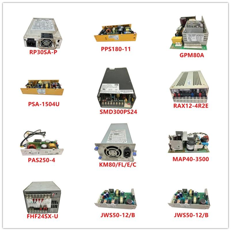 RP30SA-P  PPS180-11  GPM80A  PSA-1504U  SMD300PS24  RAX12-4R2E  PAS250-4  KM80/FL/E/C  MAP40-3500  FHF24SX-U  JWS50-12/B Used