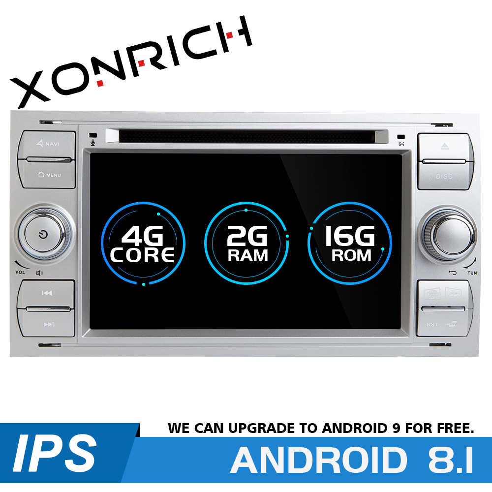 Coche reproductor Multimedia 2 Din Car Radio GPS Android 8,1 para Ford Focus 2 3 mk2 Mondeo 4 C- max S-Max Ford Fiesta Ford Kuga fusión Galaxy