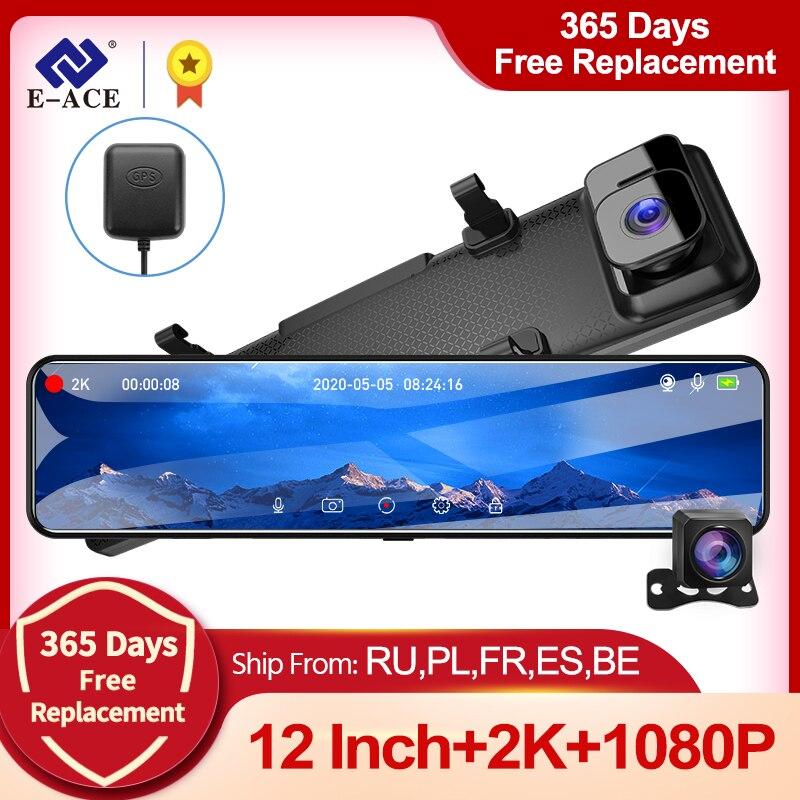 E-ACE A45 12 дюймов сенсорный автомобильный видеорегистратор 2K зеркальный видеорегистратор с двумя объективами поддержка GPS 1080P камера заднего ...