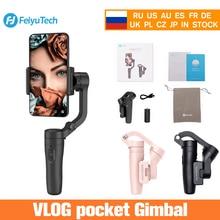 Feiyutech Feiyu Vlog Карманный складной телефон Gimbal 3 оси Gimbal стабилизатор для iPhone, Huawei, Samsung One Plus смартфон