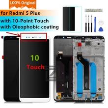 Original For Xiaomi Redmi 5 Plus display touch screen + Frame Redmi5 Plus LCD Digitizer pantalla Replacement Repair Spare Parts