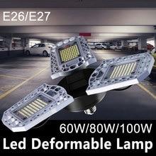 E27 Led Lamp 60W 80W 100W high intensity Deformable Bulb 220V E26 Garage Lighting Ceiling For Warehouse Basement 110V