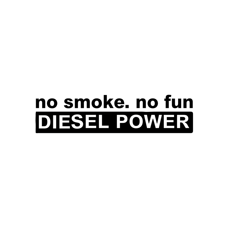 YJZT 14.5CM*3.4CM Fashion NO SMOKE NO FUN DIESEL POWER Vinyl Decoration Car Sticker Decals Graphical C11-0627