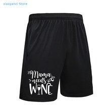 Mamãe precisa de vinho verão nova moda feminina praia correndo calças mãe presente famale esportes shorts slogan engraçado sweatpants