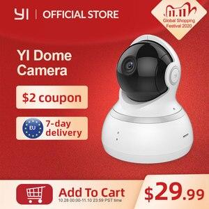 Image 1 - Купольная камера YI Dome 1080P, Камера 360 градусов, IP камера, Панорамирование/Наклон/Зум, Круиз контроль, Система ночного видения, Облачное хранилище