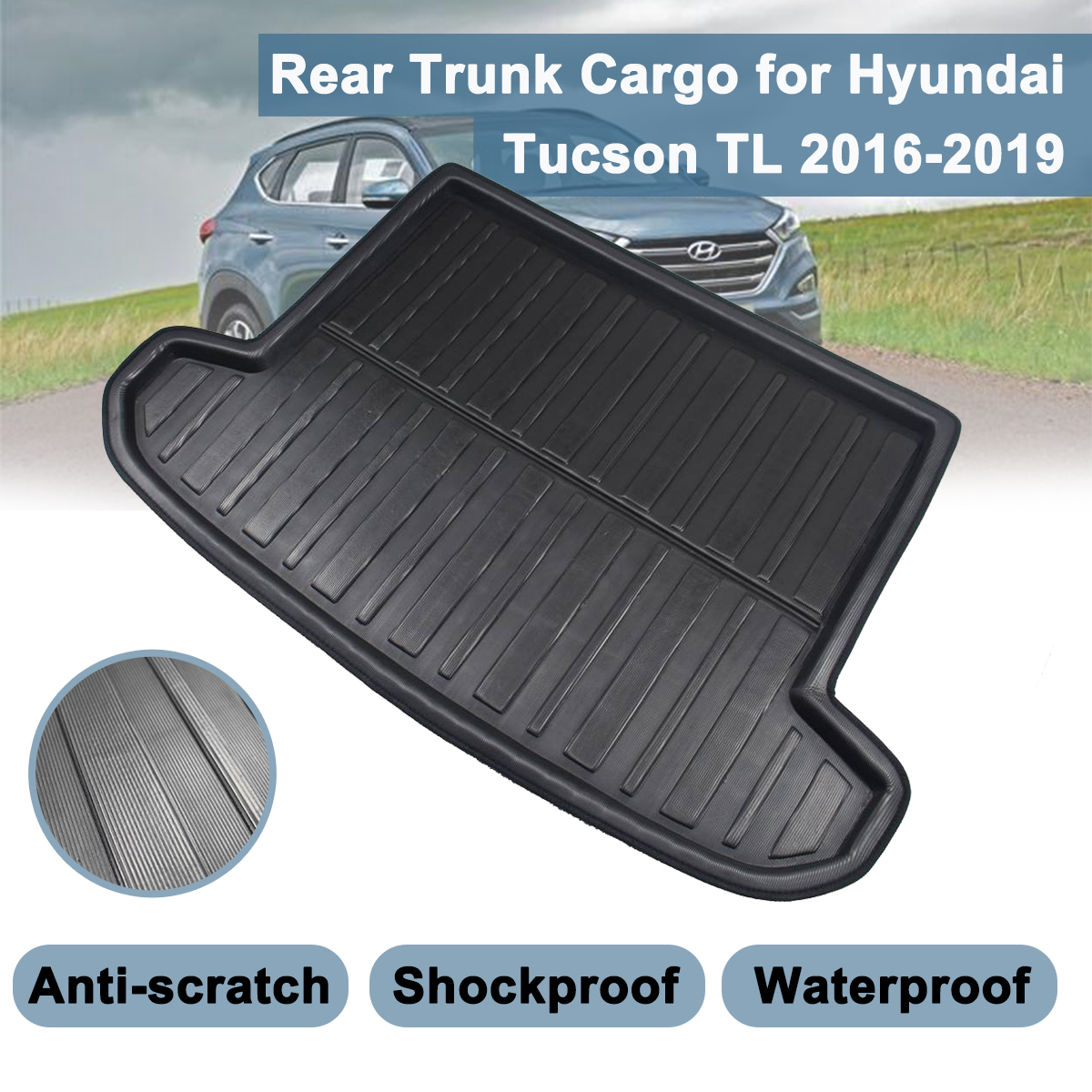 Car Tray Boot For Hyundai Tucson TL 2019 2018 2017 2016 2015  Liner Cargo Rear Trunk Cover Floor Carpet Matt Mat Boot Liner  Mud|Floor Mats| |  - title=