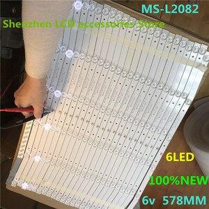 Image 1 - 8 جزء/الوحدة ل Lehua 32L56 32L3 تلفاز LCD الخلفية شريط MS L2082V2 MS L1160 6v 578 مللي متر 100% جديد MS L2082