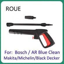 For AR Blue Clean Black Decker Bosch Michelin Makita Pressure Washer Pressure Washer Spray Gun Car Washer Jet Water Gun Nozzle