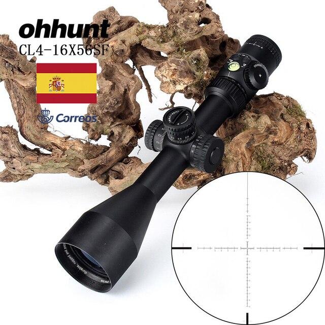 狩猟ohhunt cl 4 16X56 sf光学riflescopesガラスエッチングレチクルサイド視差タレットロックリセットスコープバブルレベル