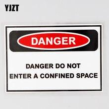Yjzt 13.1cm × 8.6cm perigo não entrar em um espaço confinado decalque pvc carro adesivo 12c-0651