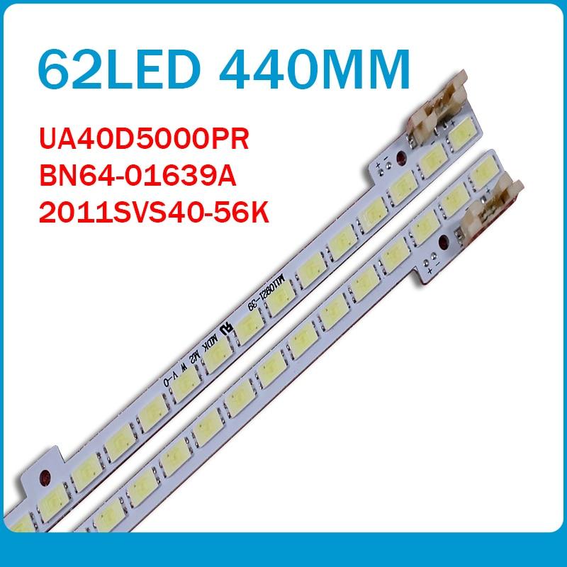 4pieces/lot UA40D5000PR LTJ400HM03-H LED Strip BN64-01639A 2011SVS40-FHD-5K6K-Right LEFT 2011SVS40 56K H1 1CH PV 440mm 62LED
