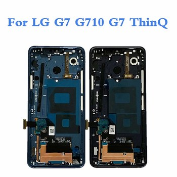 Original For LG G7 LCD Display Touch Screen Digitizer Assembly For LG G7 ThinQ G710 Screen Display With Frame Replacement original 5 5 screen for lg g3 d850 d855 lcd display touch screen digitizer assembly replacement repair parts for lg g3 lcd