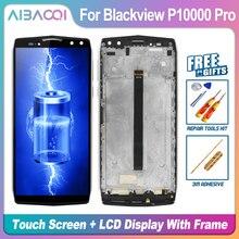 新オリジナル5.99インチのタッチスクリーン + 2160 × 1080液晶dlsplay + フレームパネル完璧な修理部品blackview p10000プロアンドロイド7.1