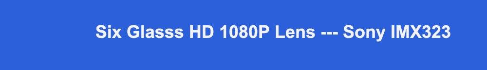 Six Glasss HD 1080P Lens --- Sony IMX323标题