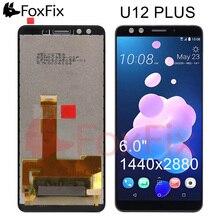 FoxFix תצוגה עבור HTC U12 בתוספת LCD תצוגת מסך מגע Digitizer עצרת לוח עבור HTC U12 בתוספת תצוגת החלפה