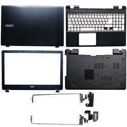 LCD Mới Nắp Lưng Nắp Trước/Bản Lề/Palmrest/Dưới Dành Cho ACER E5-571 E5-551 E5-521 E5-511 e5-511G E5-511P E5-551G E5-571G