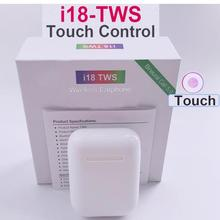 10pc/lot i18 TWS Wireless Earphones Bluetooth Headsets Earbuds Touch Control for All Smart Phone PK i10 i11 i12 i13 i14 i20 TWS