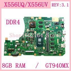 X556UQ 8GB RAM I3/I5 CPU GT940MX DDR4 REV: 3,1 mainboard Für ASUS X556U X556UV X556UQK K556UQ X556UQ laptop motherboard Getestet