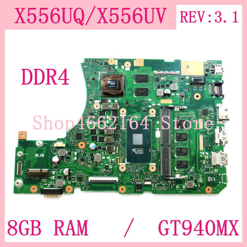 X556UQ 8GB RAM I3 / I5 CPU GT940MX DDR4 REV:3.1 Mainboard For ASUS X556U X556UV X556UQK K556UQ X556UQ Laptop Motherboard Tested