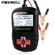 Foxwell bt100 6v 12v testador de bateria de carro para inundado agm gel 100 a 1100cca 200ah analisador de saúde da bateria ferramenta de diagnóstico