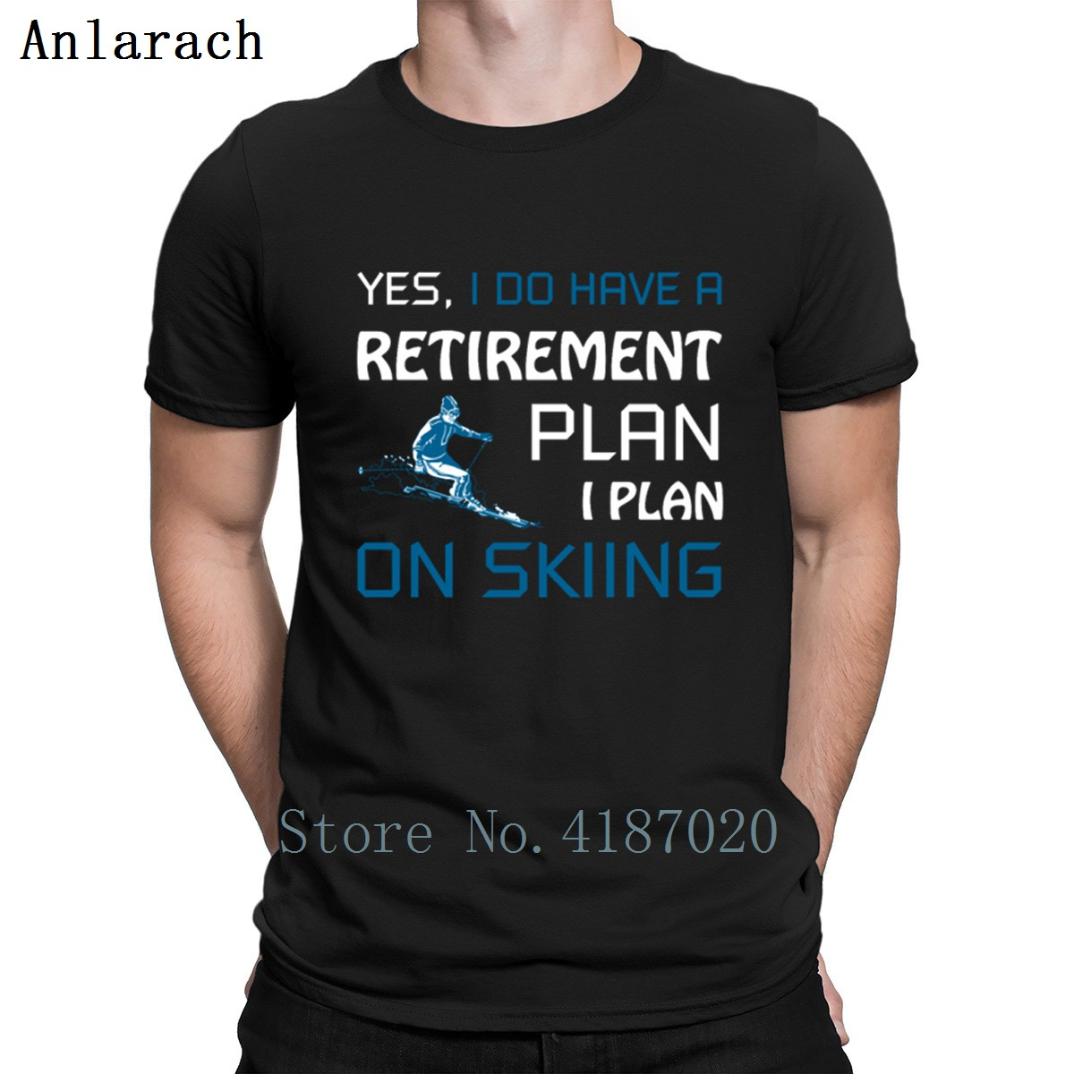 Yes i Do Have A Retirement Plan I Plan On Skiing T Shirt Design Formal Euro Size S-3xl 2018 T Shirt Clothes Family Hiphop Tops image