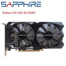 Safir AMD oyun bilgisayarı grafik kartı Radeon RX 560 4GB 128bit GDDR5 PCI masaüstü RX560 Video kartı oyun için PC kullanılan kartları