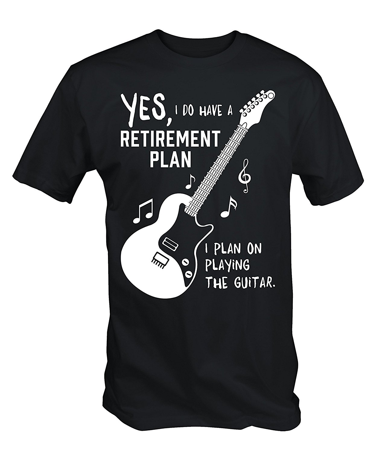 Mens My Guitar IS My Retirement Plan T Shirt Top Quality T-Shirts Men O Neck Top Tee Adult 100% Cotton Customized Tees image