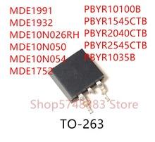 10 pz MDE1991 MDE1932 MDE10N026RH MDE10N050 mmde1752 PBYR10100B PBYR2040CTB PBYR2040CTB PBYR2545CTB TO TO 263