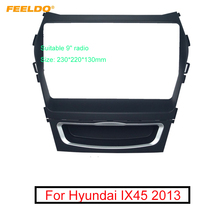 "FEELDO รถเสียง 2Din Fascia กรอบสำหรับ Hyundai IX45 Santa Fe 9 ""หน้าจอขนาดใหญ่ DVD การติดตั้งแผงกรอบชุด"