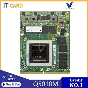 Quadro 5010M Q5010M GDDR5 4GB Video Graphics Card With X-Bracket N12E-Q5-A1 For Dell M6600 M6700 M6800 HP 8760W 8770W ZBook15/17 original g73jw g73sw laptopo vga graphics card board g53sw sx gtx560m for g53jw mxm n12e gs a1 3gb 100% tested working