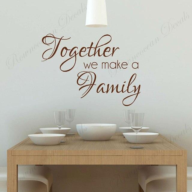 Ensemble, nous faisons une famille mur décalcomanie famille disant citations autocollant vinyle décor à la maison salon cuisine papier peint amovible 4637