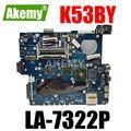 ERILLES K53BR Motherboard Für ASUS X53B K53BY K53BR X53BY LA-7322P Laptop Motherboard K53B Mainboard