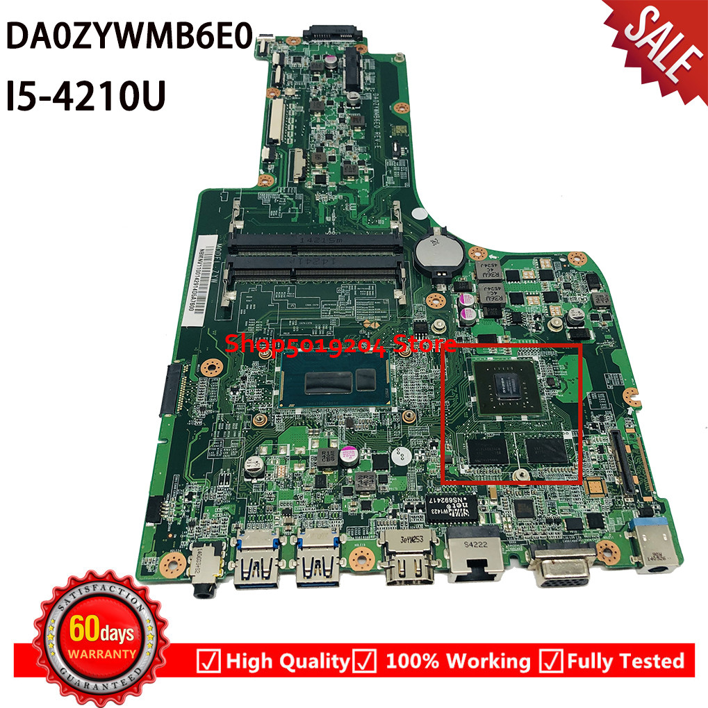 DA0ZYWMB6E0 I5-4210U Laptop Motherboard FOR ACER Aspire E5-771G E5-771 ZYW Mainboard
