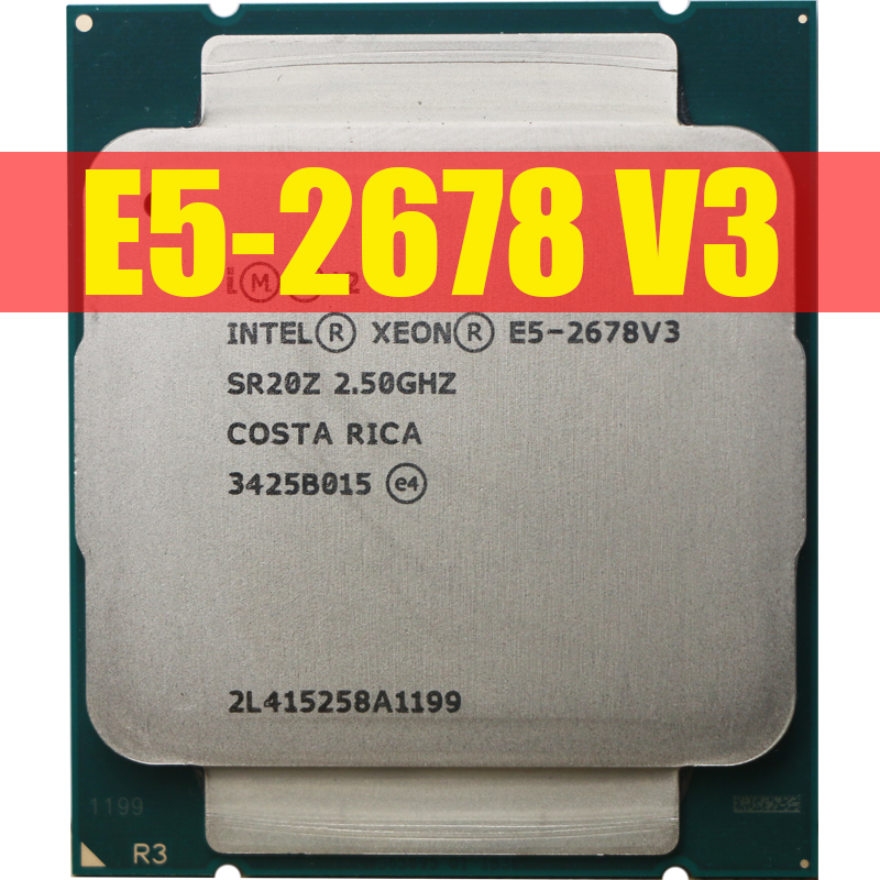 Intel Xeon <font><b>Processor</b></font> E5 2678 V3 CPU 2.5G Serve CPU LGA 2011-3 e5-2678 V3 2678V3 PC Desktop <font><b>processor</b></font> CPU For X99 motherboard image