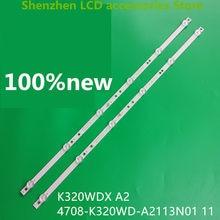 4 peças/lote para 2t-c32acsa lcd backlight bar 4708-k320wd-a2113n11/01 k320wdx a2 100% novo 2 pces a + 2 pces b 6v 585mm