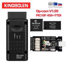 Herramienta de diagnóstico automotriz Opcom V1.99 PIC18F458/FTDI, autoescáner Can Bus para Opel OBD2, op-com 1,99 canbus OBDII Op Com